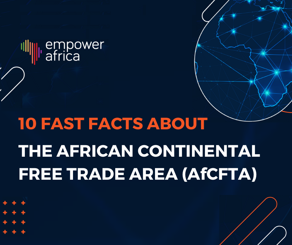 10 Fast Facts About the AfCFTA